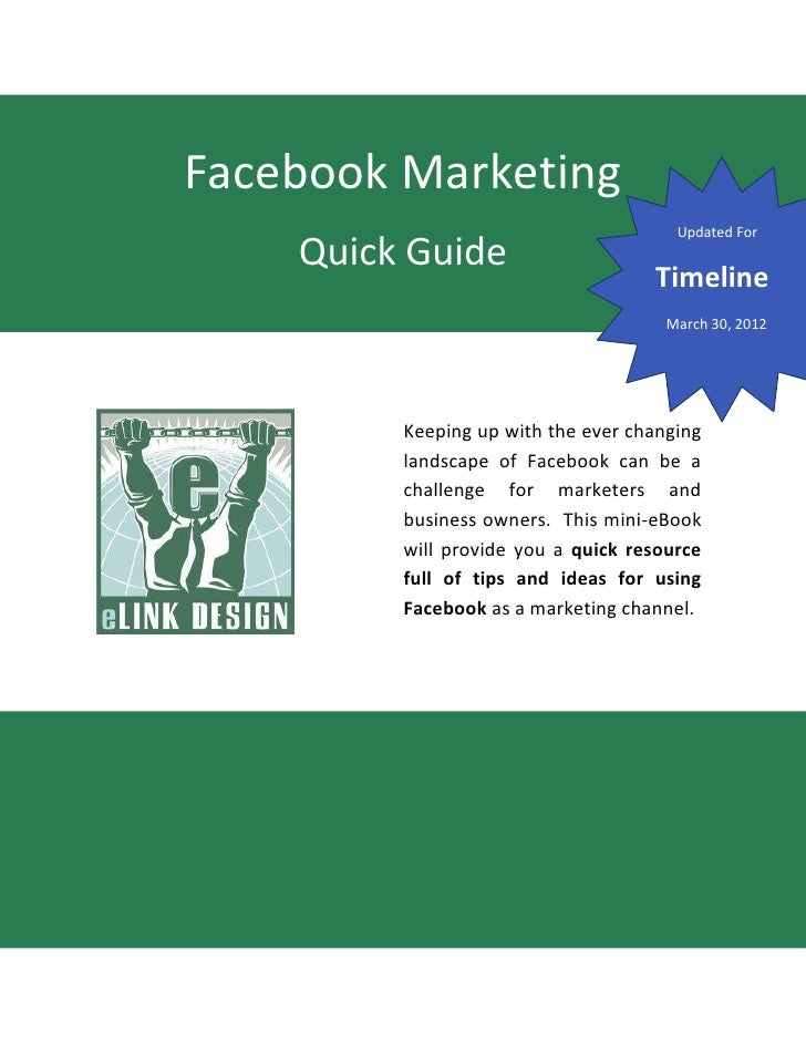 Facebook Marketing Quick Guide - Updated for Timeline