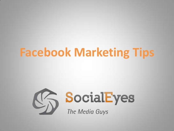 Facebook Marketing Tips<br />