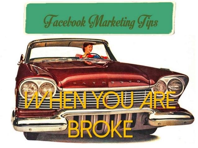 Facebook Marketing Tips - When You Are Broke