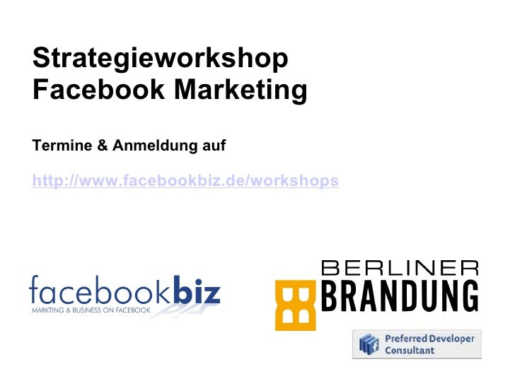Strategieworkshop  Facebook Marketing Termine & Anmeldung auf http://www.facebookbiz.de/workshops