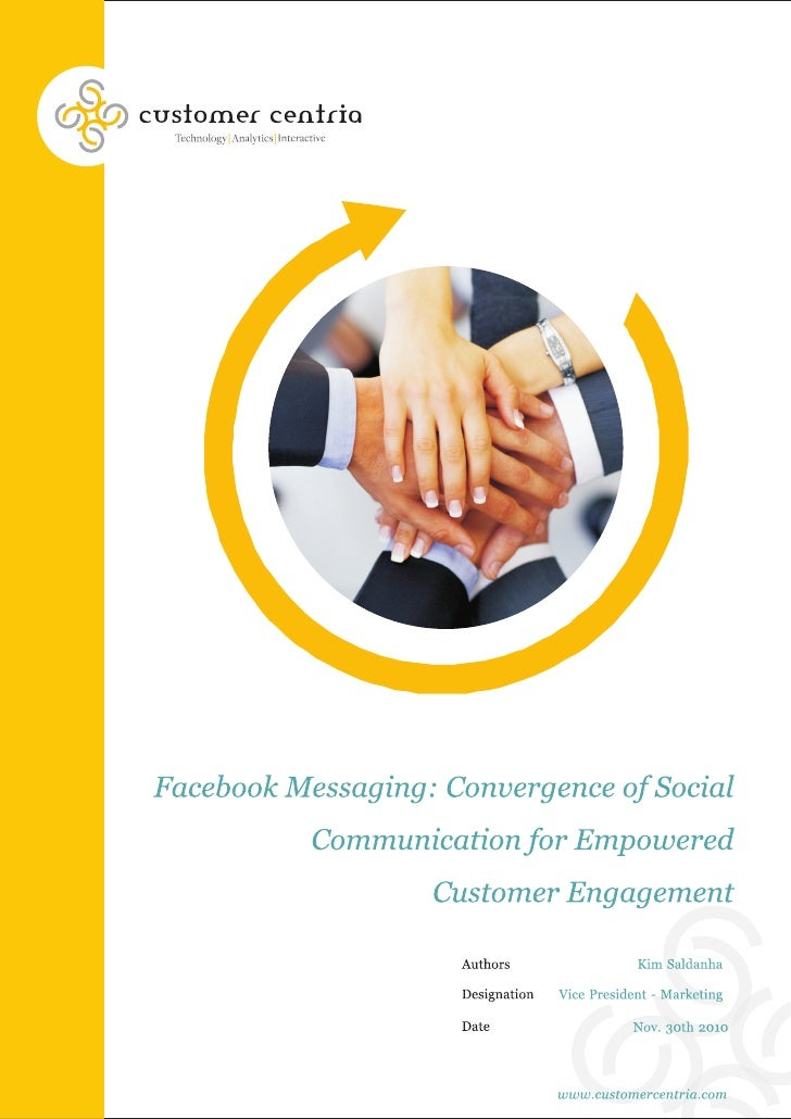 Facebook messaging-convergence of social communication for empowered consumer engagement