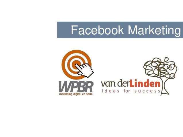 Facebook Marketing - Curso básico sobre Páginas y Anuncios en Facebook.
