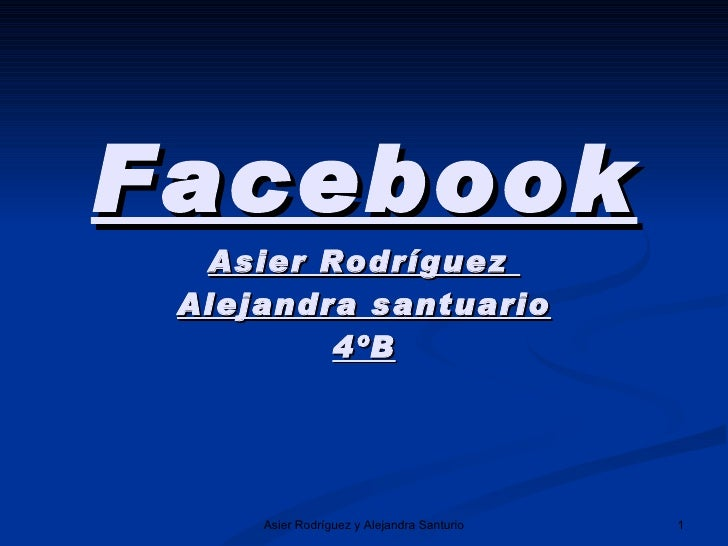 Facebook Asier Rodríguez  Alejandra santuario 4ºB