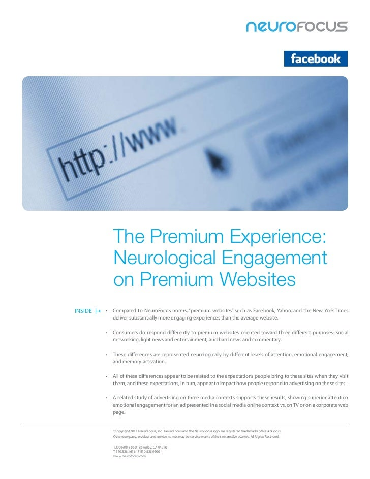 The Premium Experience:            Neurological Engagement            on Premium WebsitesINSIDE   •	 Compared	to	NeuroFocu...