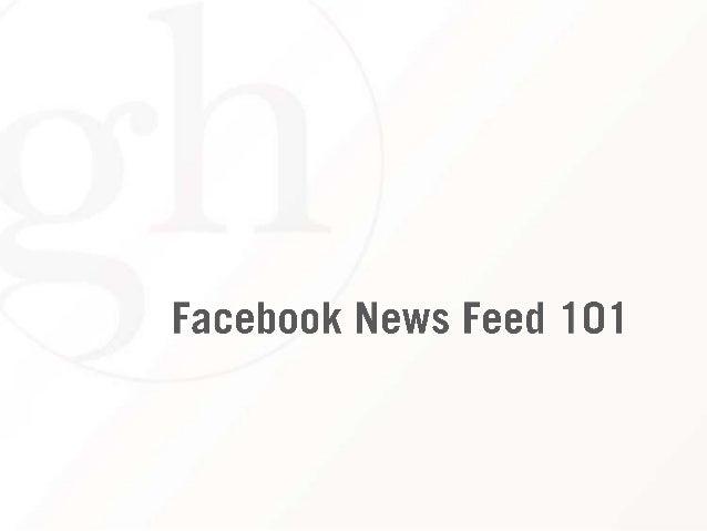 Facebook News Feed 101