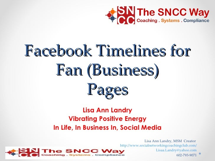 Facebook Timelines for    Fan (Business)        Pages               Lisa Ann Landry         Vibrating Positive Energy   In...