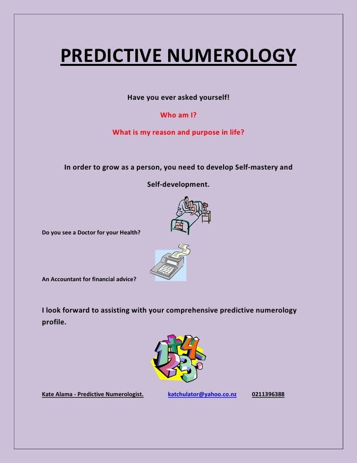 PREDICTIVE NUMEROLOGY                               Have you ever asked yourself!                                         ...