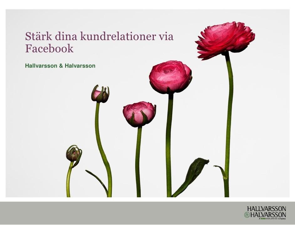 Stärk dina kundrelationer viaFacebookHallvarsson & Halvarsson