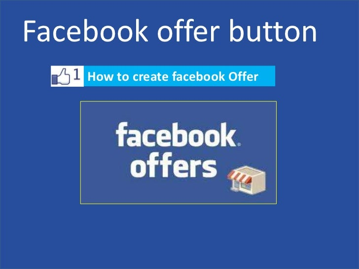 Facebook offer button    How to create facebook Offer