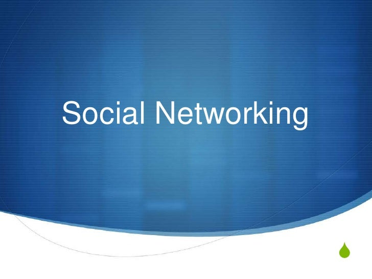 Social Networking<br />