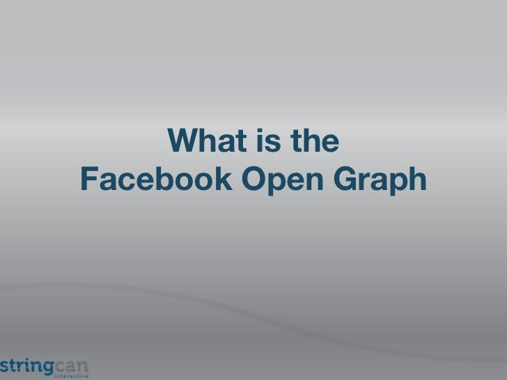 What is the Facebook Open Graph