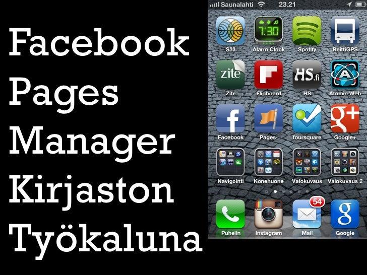 FacebookPagesManagerKirjastonTyökaluna