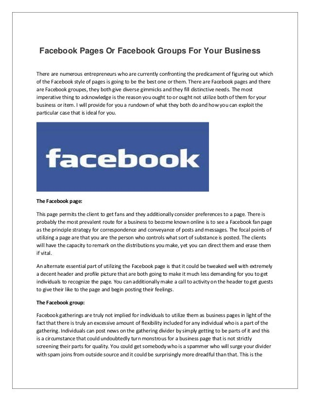 Facebook Pages Or Facebook Groups For Your Business There are numerous entrepreneurs who are currently confronting the pre...