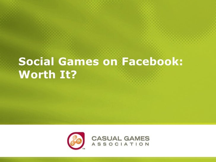 Social Games on Facebook: Worth It?