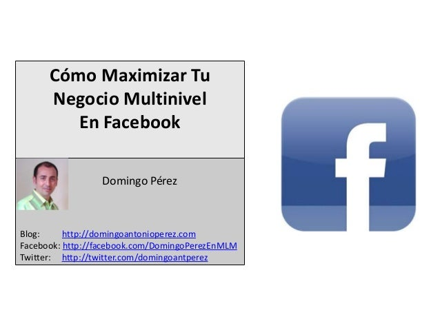 Aprovecha La Potencia de Facebook En Tu Negocio Multinivel