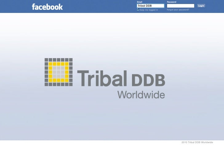 2010 Tribal DDB Worldwide
