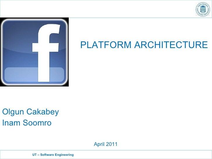 Olgun Cakabey Inam Soomro April 2011 PLATFORM ARCHITECTURE