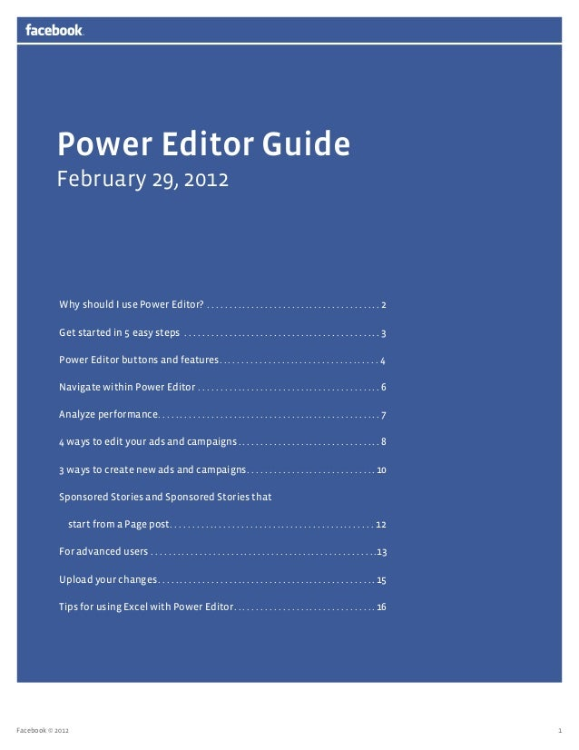 Power Editor Guide           February 29, 2012            Why should I use Power Editor? .  .  .  .  .  .  .  .  .  .  .  ...