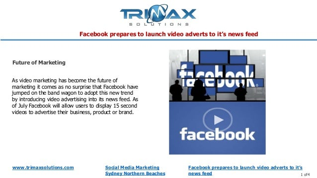 Facebook prepares to launch video adverts to it's news feed