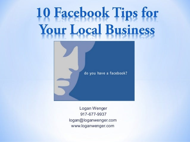 10 Facebook Tips for Your Local Business