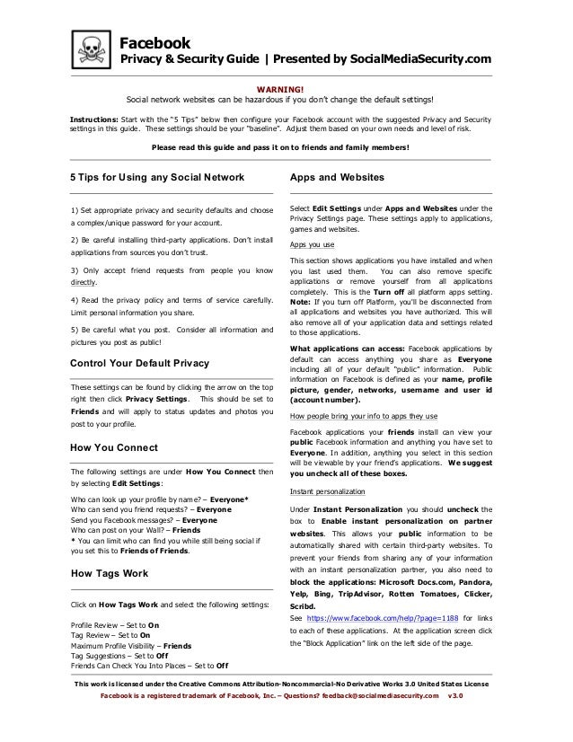 Facebook Privacy & Security Guide | Presented by SocialMediaSecurity.com This work is licensed under the Creative Commons ...