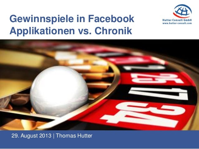 29. August 2013 | Thomas Hutter Gewinnspiele in Facebook Applikationen vs. Chronik