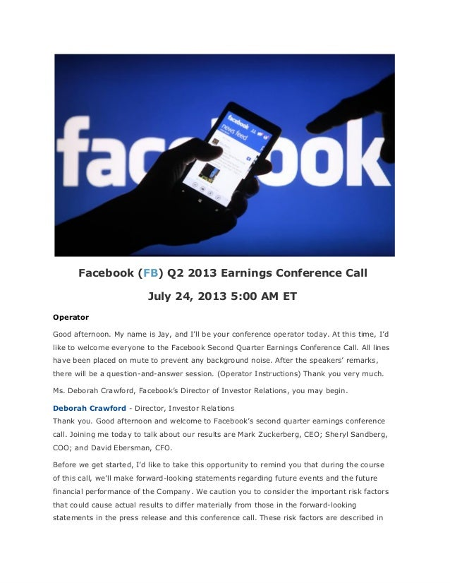 Facebook q2 2013 earnings conference call of july 24, 2013