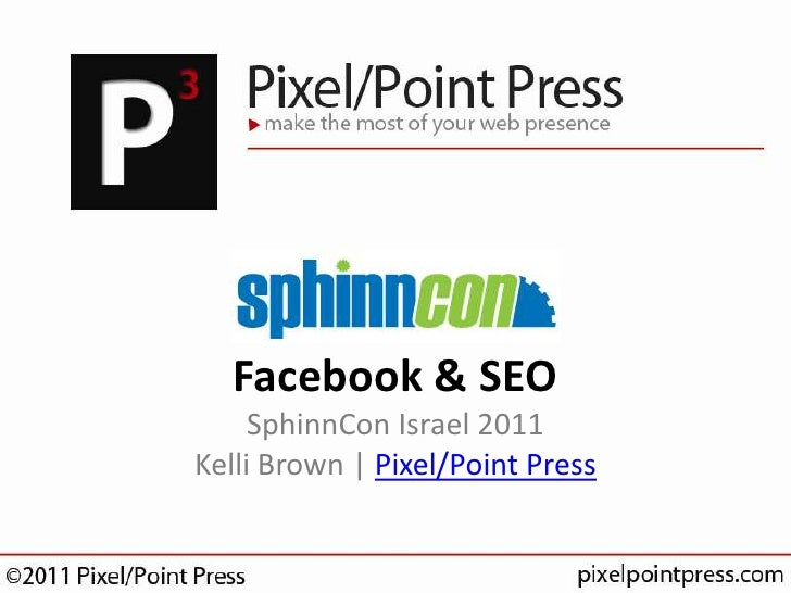 SphinnCon Israel 2011 - Facebook & SEO