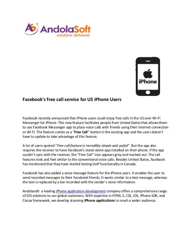 Facebooks free call service for US iPhone UsersFacebook recently announced that iPhone users could enjoy free calls in the...
