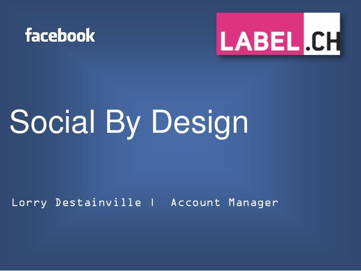 Social By DesignLorry Destainville     Account Manager