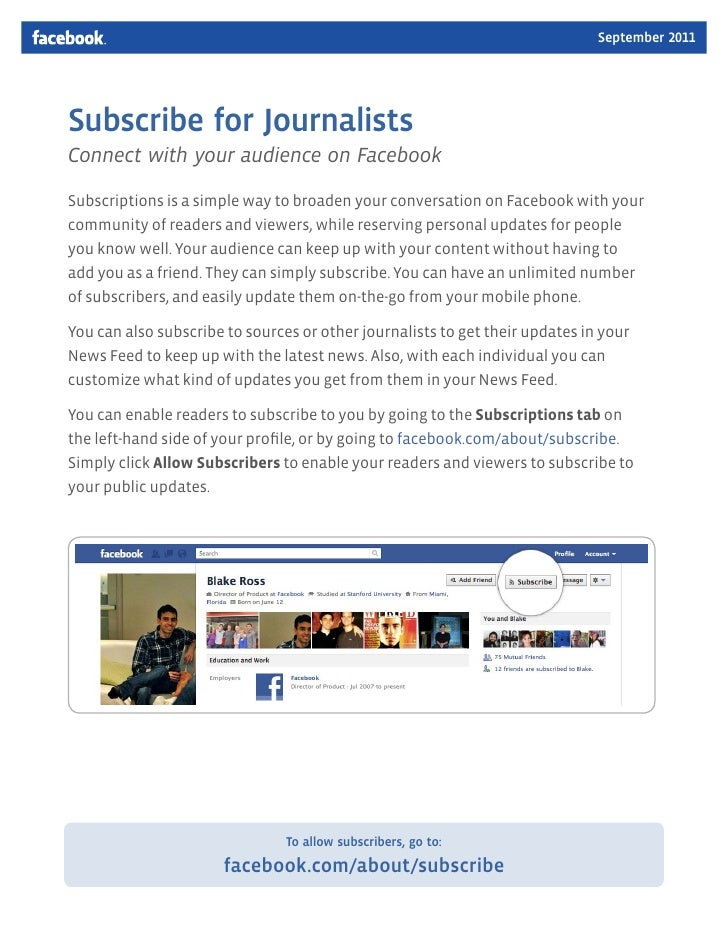 September 2011Subscribe for JournalistsConnect with your audience on FacebookSubscriptions is a simple way to broaden your...