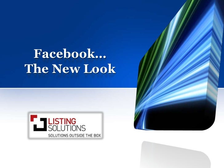 Facebook…The New Look