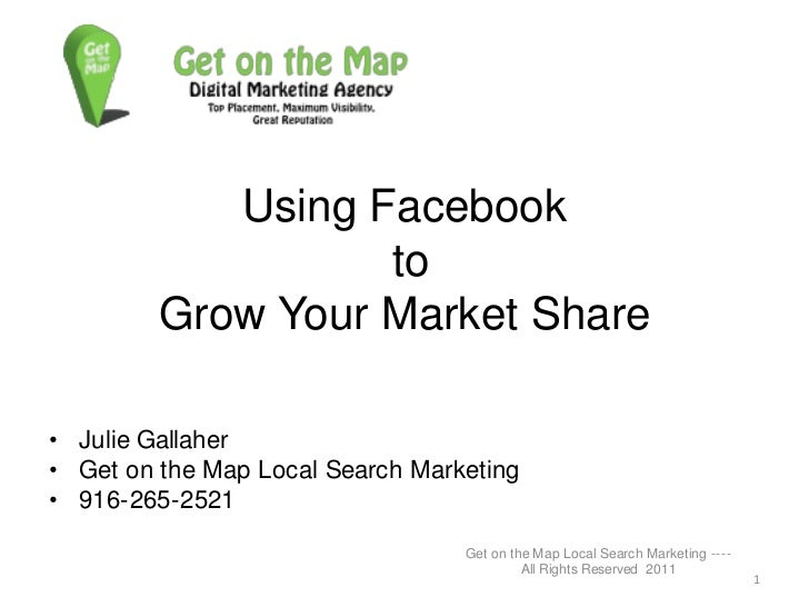 Facebook to grow your market share
