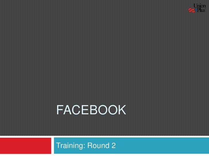 Facebook Training Rd2