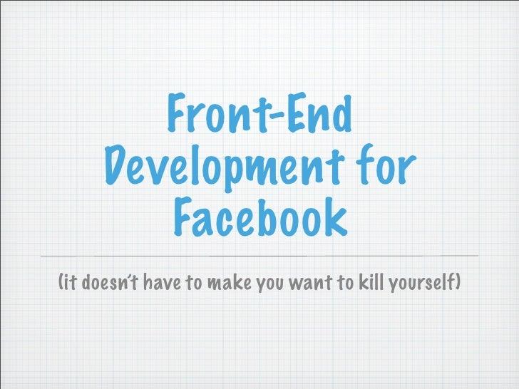 Front-End Development for Facebook