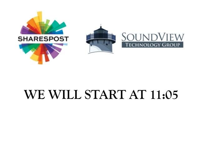 WE WILL START AT 11:05