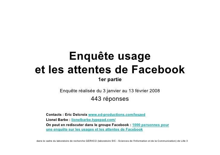Enquête usage et les attentes de Facebook                                                     1er partie                  ...