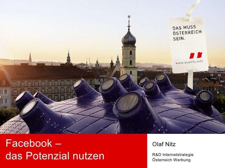 Facebook –  das Potenzial nutzen Olaf Nitz R&D Internetstrategie Österreich Werbung