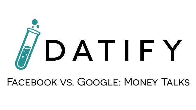 Facebook vs. Google: Money Talks