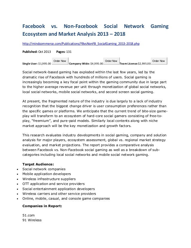 Facebook vs. Non-Facebook Social Network Ecosystem and Market Analysis 2013 – 2018  Gaming  http://mindcommerce.com/Public...