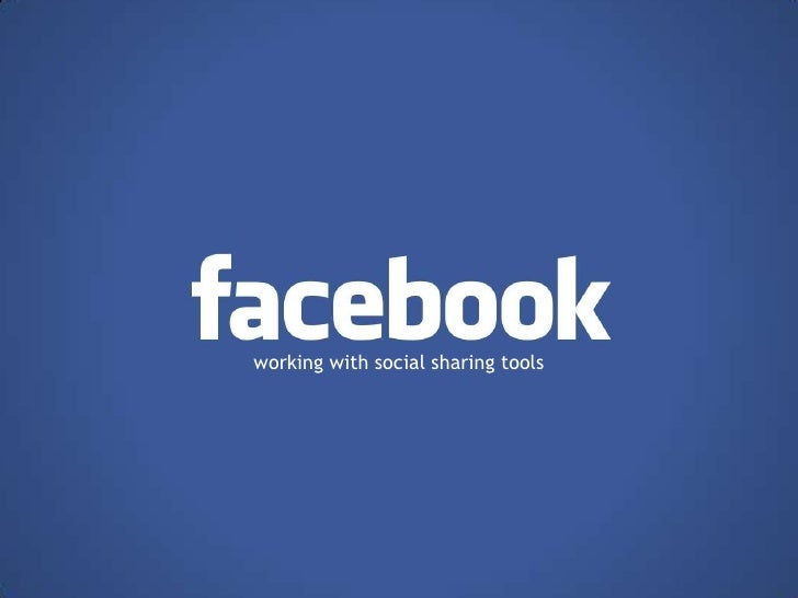 Facebook - social sharing tools