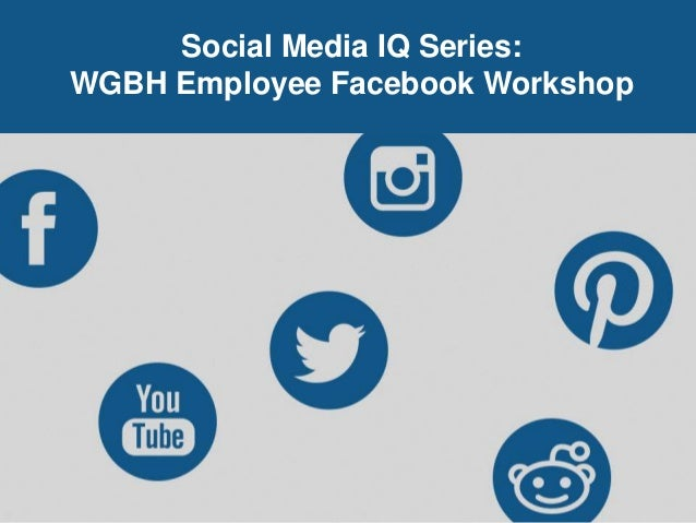 Facebook 101 for WGBH Employees