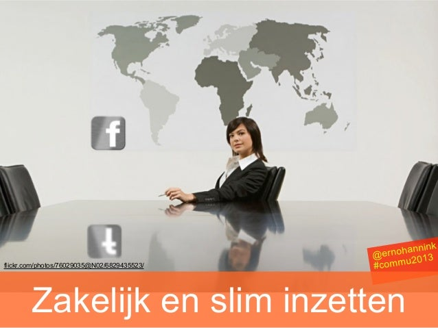 Facebook zakelijk en slim inzetten #commu2013 15 jan 2013   s