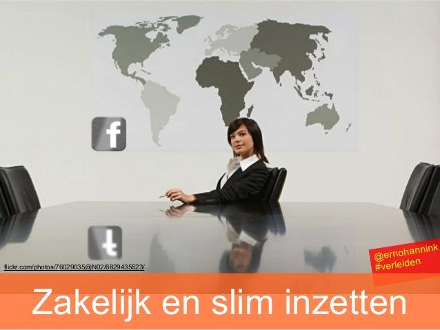 Facebook zakelijk en slim inzetten #verleidenopinternet 19 apr 2013