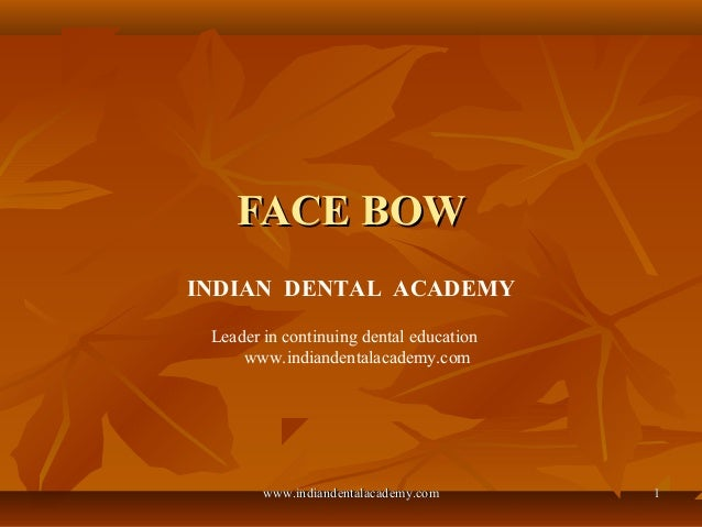 Facebow / cosmetic dentistry training