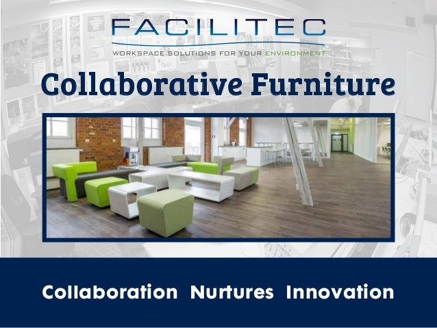 Collaborative Furniture Collaboration Nurtures Innovation