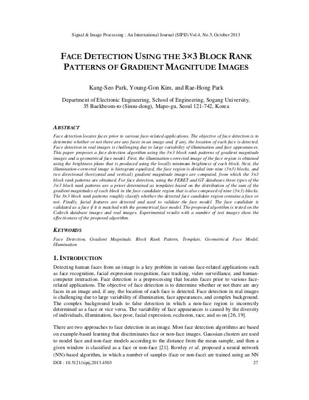 Signal & Image Processing : An International Journal (SIPIJ) Vol.4, No.5, October 2013  FACE DETECTION USING THE 3×3 BLOCK...