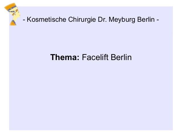Thema: Facelift Berlin - Kosmetische Chirurgie Dr. Meyburg Berlin -