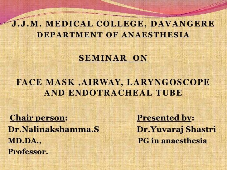 Face masks, laryngeal tube, airways  yuvaraj