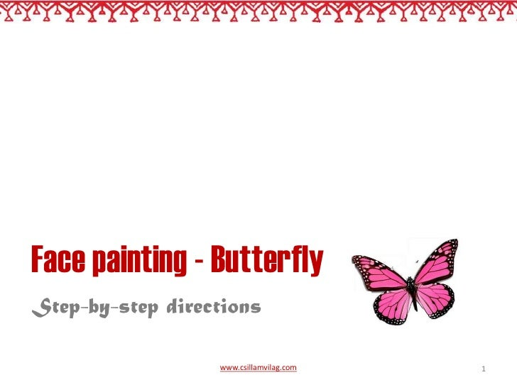 Butterfly facepainting - Step by-step directions